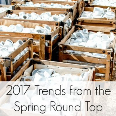 Spring 2017 Trends From Round Top Antiques Week