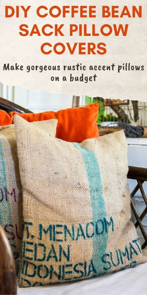 Use coffee bean sacks for your DIY pocket pillows. This is the poor man's french grain sack pillow for sure. Easy pillow tutorial with amazing vintage feeling fabric. #pillowtutorial #frenchcountrydecor #coffeecraft