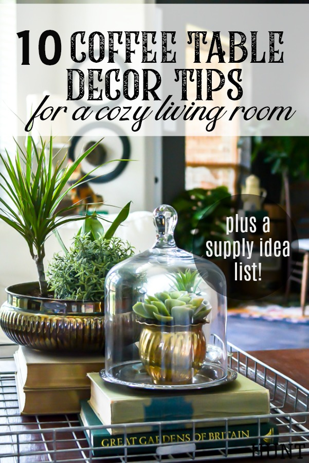 Coffee Table Decor Ideas For A Cozy Living Room Salvaged Living