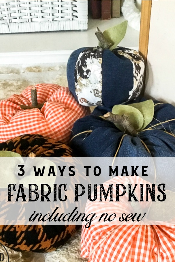 If you've ever wondered how to make easy fabric pumpkins this is the post for you! I am going to show you three ways to make fall pumpkins for your home decor, including a no sew fabric pumpkin tutorial! Your house can be full of farmhouse stuffed pumpkins on a budget. #diypumpkins #fallhomedecor #fallcraftidea #nosewpumpkin #diypumpkinpattern #shabbychicpumpkin #pumpkintutorial #cozyfallhome