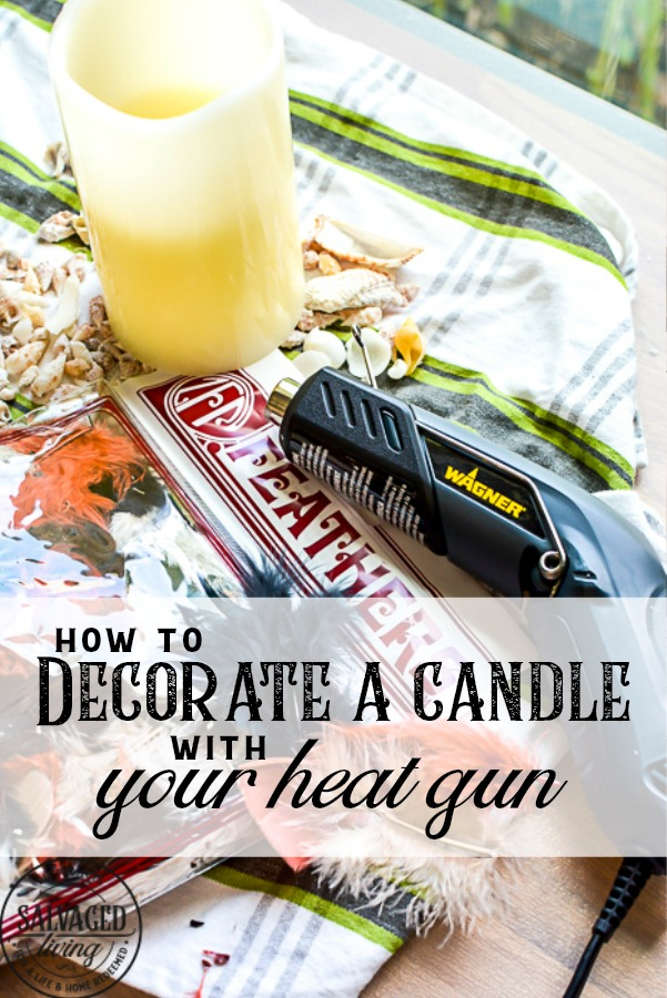 Looking for a fun and easy heat tool project idea? This decorative candle DIY is a beautiful candle centerpiece for home. If you have a heat tool and are looking for a great heat gun idea you need to check this out! #heattool #heatguntips #heattoolideas #heatgunuses #candledecor #centerpieceideas #tablescape #coffeetabledecor