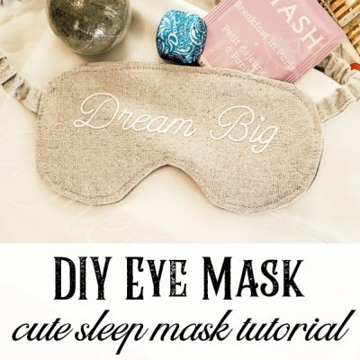 Dream Big DIY Eye Mask