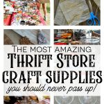 Save this list! Here are my favorite things to look for at thrift stores, garage sales, flea markets and resale shops to use in your DIY projects as unique craft supplies! Thrift store craft ideas and projects come to life when you stash these creative vintage finds as supplies for your upcycling projects! so many ideas here. #upcycle #craftsupplies #thriftstorefinds #craftprojectideas #budgetcraftsupply #vintageDIYideas