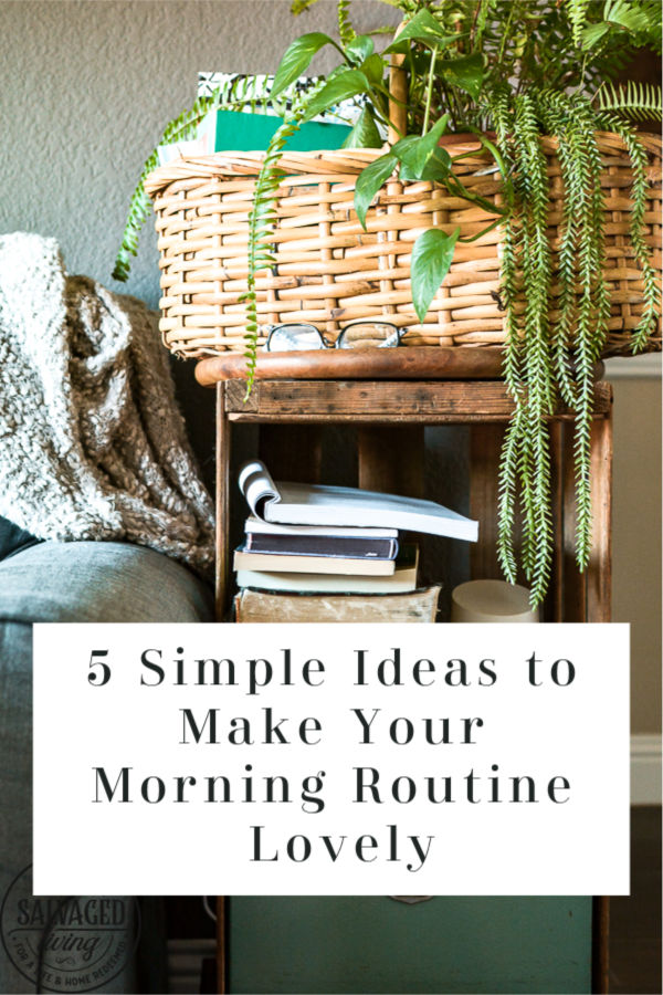 Here are a few simple tips to help your morning routine feel a little more lovely. Add some small touches to your morning to start your day off in a better mood full of joy! Especially before you head to work. #morningroutine #morningritual #morning routineselfcare #morningroutinewomen