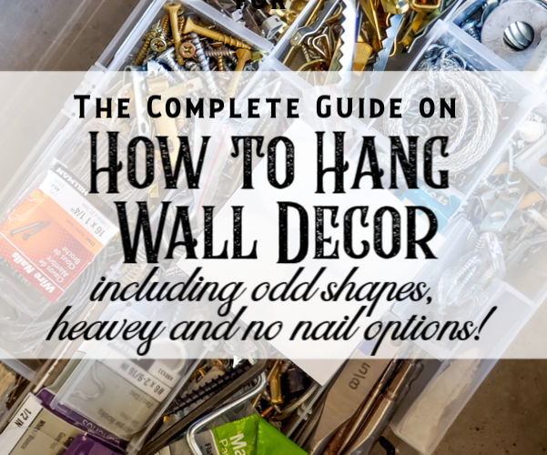 The ultimate guide to how to hang odd shaped items, including heavy items, mirrors, pictures on a wall, hanging without nails, and more. I will show you what hardware I use to hang platters, tins, book pages and bowls. #howtotips #wallhanginghardware #nonailholes