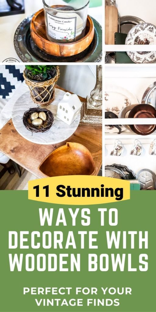 11 stunning ways to use vintage wooden bowls in your decorating. A wood bowl is a great addition to your home decor and these decorating ideas will give you tons of inspiration to mix in wooden salad bowls into your decor. #vintagestyle #thrifteddecor #budgetdecor #cozyhome