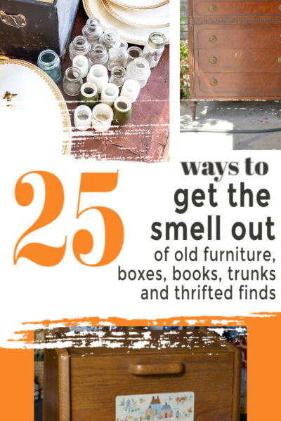 25 ideas on how to get the smell out of old dressers, furniture, wood, cabinets, wood, suitcases, trunks, books and other old thrifted finds for fresh decor you will cherish. #goodtips #odoreater #antiquefurniture
