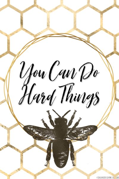 You can do hard things free print for encouragement when you struggle. Perfect for your office or home inspirational decor. #inspirationalquotes #freeprint #freeart