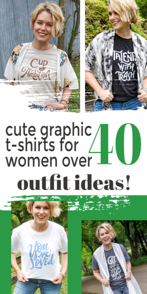 Cute graphic t-shirts for women over 40. These tee shirt outfit ideas will show you haw to dress casual and cute at any age. #tshirtoutfit #outfitideas #over50 #womenover40