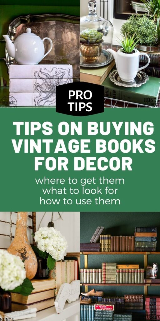 Tips on buying books for your decor. where to find books for your decor, what to look for in books for your decor and how to use books in your decor. These pro tips will help you build a stash of decorating items on a budget to add a cozy, curated feel to your home on any budget. Books are a stylish and affordable way to decorate your home. #budgetdecoridea #thriftytip #homedecortip #vintagestyle