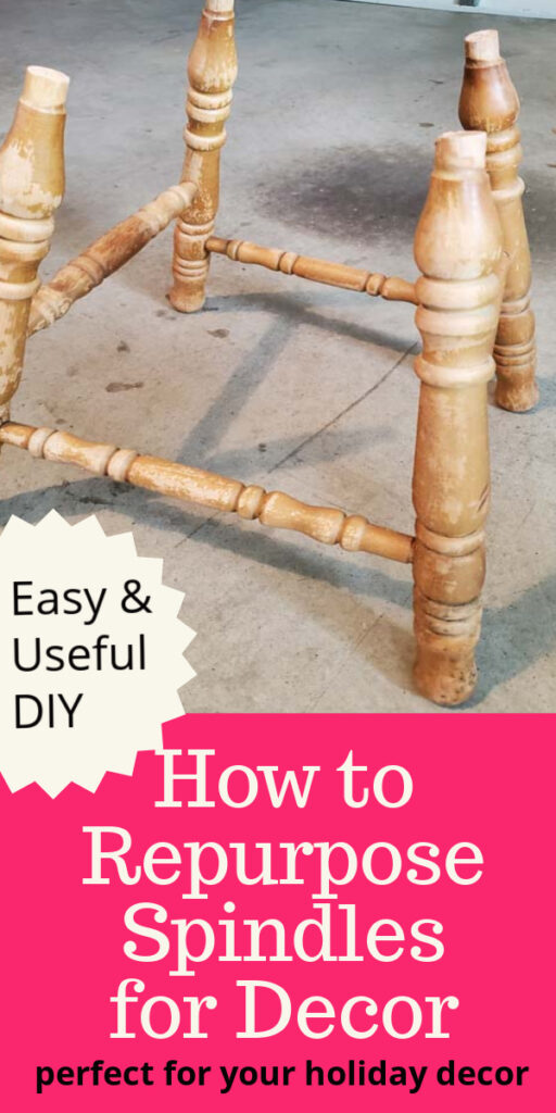 Learn how to repurpose old spindles into reusable decor items for everyday and holiday decorating. This simple DIY tutorial will help you know what to do with old spindles. #upcycle #woodworking #spindlemakeover #decorstand