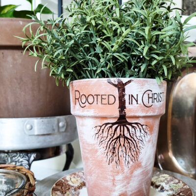 How to Make A Beautiful Terra Cotta Pot Rooted in Christ